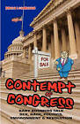 Contempt of Congress: Baby Boomers Talk Sex, Race, Politics, Environment & Revolution by Barry Leonardini (Paperback / softback, 2010)