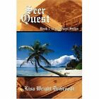 Seer Quest Book 7 in The Quest Series 9781440104145 by Lisa Wright Degroodt