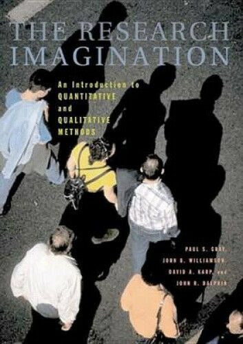 The Research Imagination: An Introduction to Qualitative and Quantitative