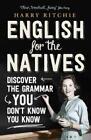 English for the Natives von Harry Ritchie (2014, Taschenbuch)