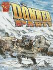 The Donner Party by Scott Welveart (Paperback / softback)