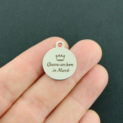 Queens are Born in March BFS3641 March Stainless Steel Charms