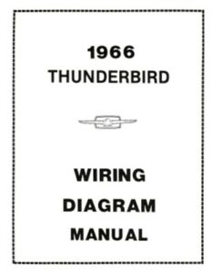 wire diagram for 1966 mercury cougar ford 1966 thunderbird wiring diagram manual 66 ebay  1966 thunderbird wiring diagram manual
