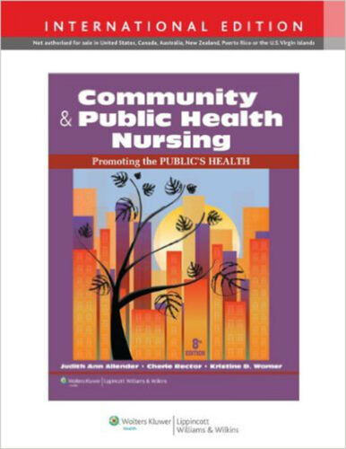 1 of 1 - Community & Public Health Nursing: Promoting the Public's Health, Very Good, War