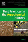 Handbook of Pollution Prevention and Cleaner Production: v. 3: Best Practices in the Agrochemical Industry by Nicholas P. Cheremisinoff, Paul Rosenfeld (Hardback, 2010)