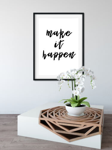 Make It Happen Poster Wall Artwork A4 Or A3 Motivational Quote Success Positive