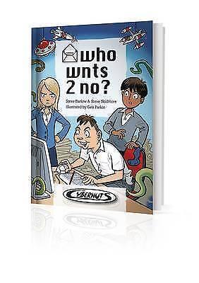 """AS NEW"" Who Wnts 2 No? (Cybernuts), Barlow, Steve, Skidmore, Steve, Book"