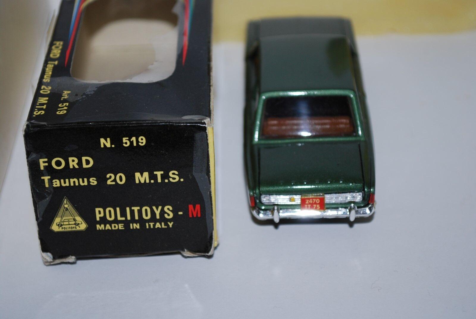 POLITOYS -M FORD TAUNUS 20 M.T.S. REF 519 NEUVE EN EN EN BOITE SCALE 1/43 | Matière Choisie  | Technologies De Pointe  | Outlet Store Online  05832b