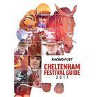 Racing Post Cheltenham Festival Guide 2017 by Raceform Ltd (Paperback, 2017)