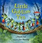 Little Goblins Ten by Pamela Jane (Hardback, 2011)