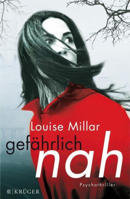Gefährlich nah von Louise Millar (2014, Taschenbuch)++Ungelesen++