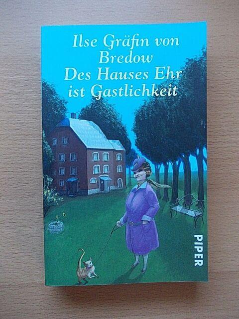 DES HAUSES EHR IST GASTLICHKEIT von Ilse Gräfin Bredow (2011, TB) *NEUwertig*