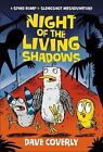 A Speed Bump and Slingshot Misadventure: Night of the Living Shadows by Dave Coverly (2016, Hardcover)