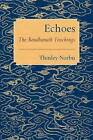 Echoes: The Boudhanath Teachings by Thinley Norbu (Paperback, 2016)
