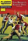 Tom Brown's Schooldays by Classic Comic Store Ltd (Paperback, 2016)