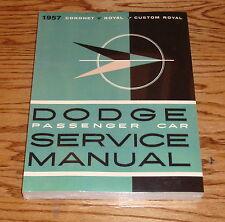 1957 Dodge Passenger Car Service Shop Manual 57 Coronet Royal Custom