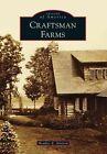 Craftsman Farms by Heather E Stivison (Paperback / softback, 2014)