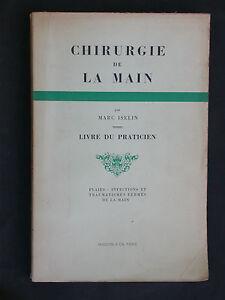 Chirurgie-de-la-main-Iselin-livre-du-praticien-Masson-1946-plaies-traumas
