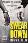 Swear Down by Russ Litten (Paperback, 2014)