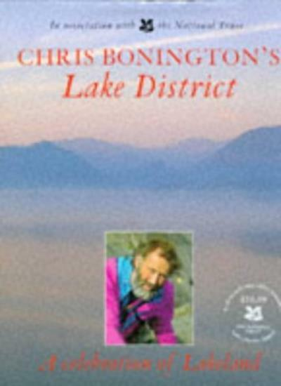 Chris Bonington's Lake District By Sir Chris Bonington