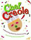Chef Creole by Johnette Downing (Hardback, 2008)