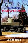 Paul Radford's Private War by Joel B Reed 9781410735188 Paperback 2003