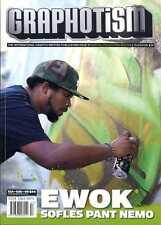 GRAPHOTISM MAGAZINE - ISSUE 57 - GRAFFITI + STREET ART -  Ewok, Sofles, Pant