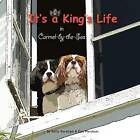 It's a King's Life in Carmel-By-The-Sea by Emily Randolph (Paperback / softback, 2012)