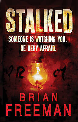 """AS NEW"" Stalked, Freeman, Brian, Book"