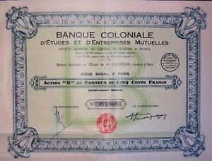 Banque Coloniale D'étude Et D'entreprises Mutuelles Action B 500 Francs 1930 Rriosqsd-07214352-214377170