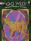Go Wild! Wildlife Designs to Color by Dover Publications Inc. (Paperback, 2012)