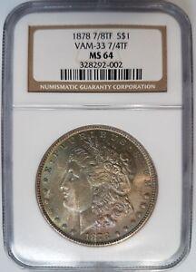1878-7-8TF-Morgan-Silver-Dollar-NGC-MS-64-Vam-33-7-4TF-Toner-Toned-Mint-Error