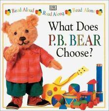 P.B. Bear Read Along: What does P.B. Bear Choose?