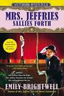 Mrs. Jeffries Sallies Forth: A Victorian Mystery by Emily Brightwell (Paperback / softback, 2013)