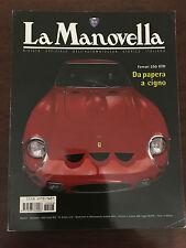 LA MANOVELLA n. 8 Settembre 2002 - Ferrari 250 GTO, Bentley a Le Mans, Bertone