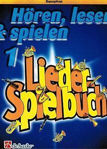 Saxophon-Noten-Lieder-Spielbuch-1-zu-HOREN-LESEN-SPIELEN-Band-1-leicht