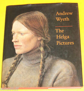 Andrew Wyeth : The Helga Pictures (1987, Hardcover