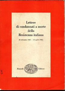LETTERE-DI-CONDANNATI-A-MORTE-DELLA-RESISTENZA-ITALIANA-antifascismo-partigiani