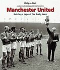 Manchester United: Building a Legend: The Busby Years by Edward Ensor (Hardback, 2007)