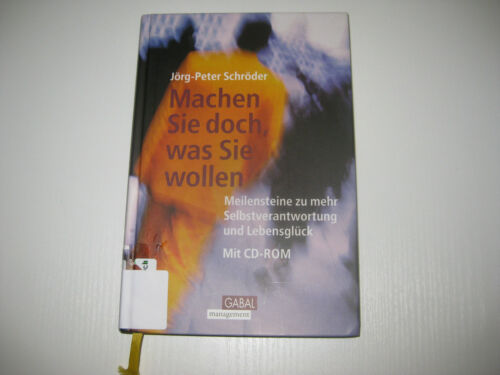 1 von 1 - Machen Sie doch, was Sie wollen von Jörg-Peter Schröder