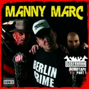 MANNY MARC = Dobermann Demotape Part 1 = CD = GANGSTA THUG RAP CRUNK