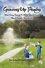 Growing Up Psychic by Lowell K Smith, Mscs Rev Lowell K Smith Mee (Paperback / softback, 2009)