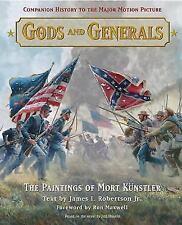 Gods and Generals : The Paintings of Mort Kunstler by James I., Jr. Robertson and Mort Künstler (2002, Hardcover, Teacher's Edition of Textbook)