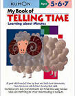 My Book of Telling Time: Learning About Minutes by Kumon (Paperback, 2010)