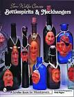Tom Wolfe Carves Bottlespirits and Neckhangers by Molly Higgins, Tom Wolfe (Paperback, 2000)