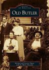 Old Butler by Michael DePew, The Butler Museum (Paperback / softback, 2005)