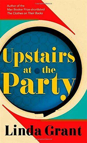 Upstairs at the Party,Linda Grant
