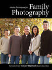 Photographing Families: Using Natural Light, Flash, Posing, and More to Create Professional Images by Tammy Warnock, Lou Jacobs (Paperback, 2013)