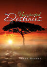Unexpected Destinies by Lynne Munday (Paperback / softback, 2010)