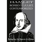 Hamlet and Romeo and Juliet, Contemporized by Marvin D Hinten (Paperback / softback, 2001)